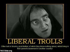 Liberal trolls (image from dinarvets.com)